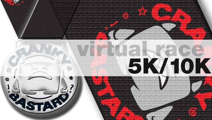 Cranky Bastard 5K 10K Virtual Race