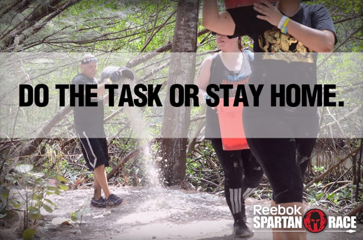 Do the task or stay home