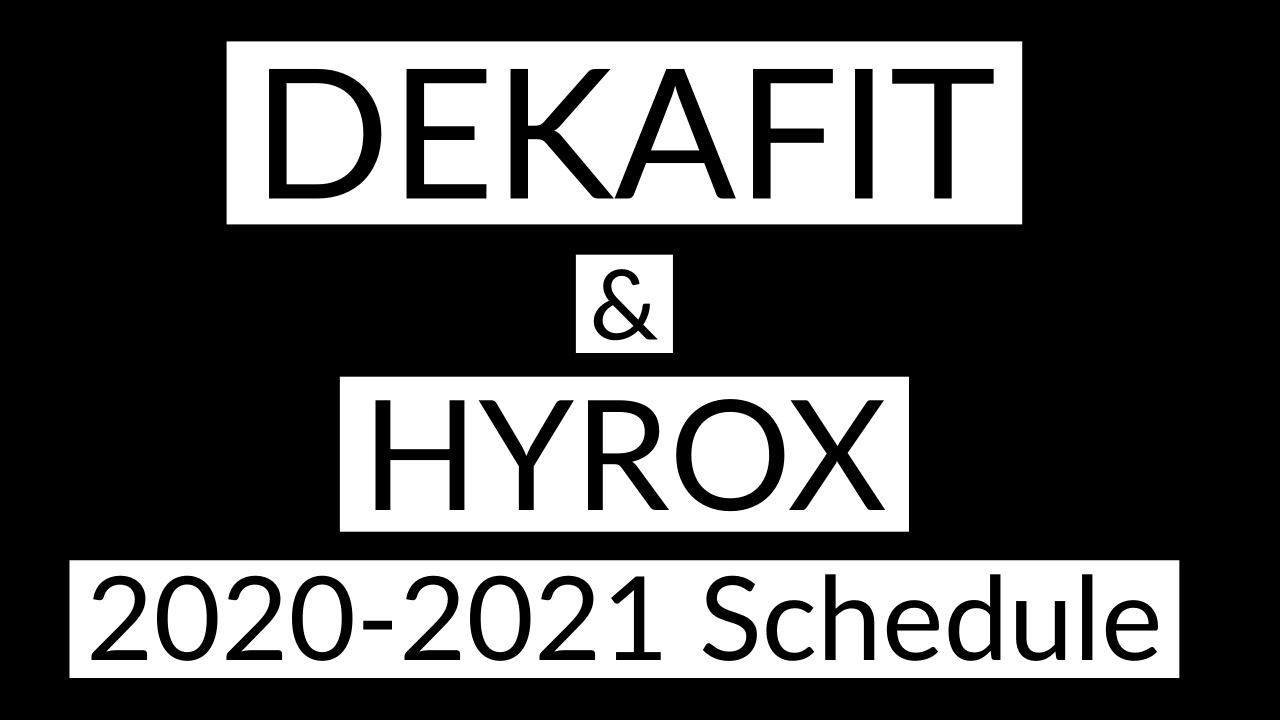 dekafit hyrox schedule 2020-20221