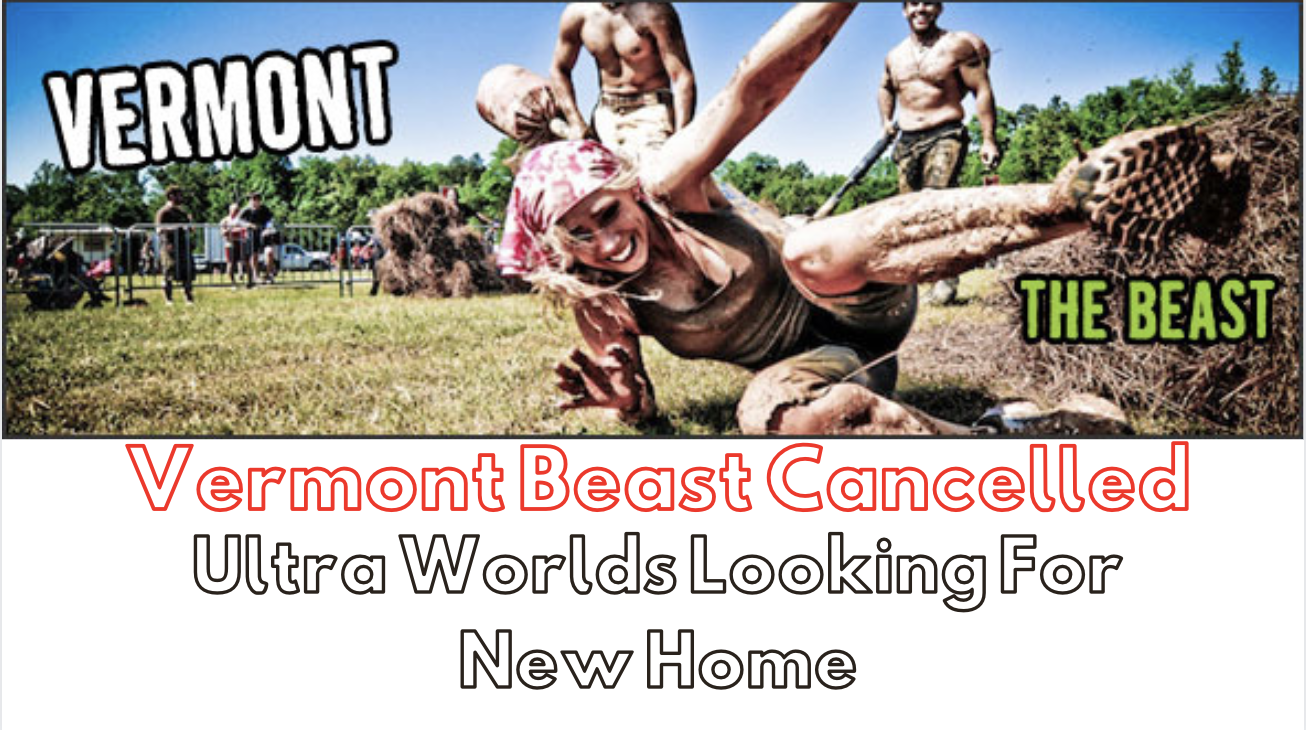 Vermont Beast Cancelled
