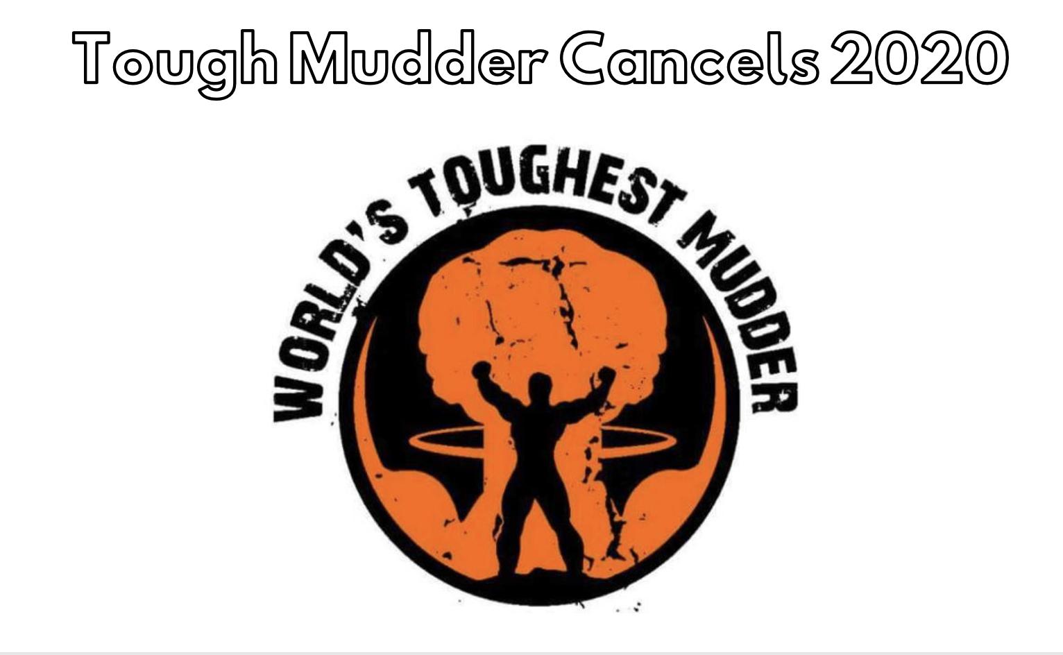Tough Mudder Cancelled 2020